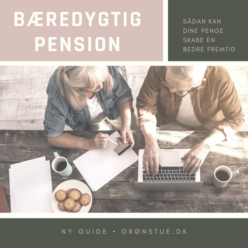 guide til bæredygtig pension